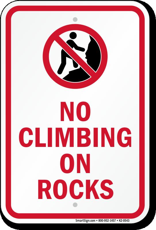 Do Not Climb on Rocks ...
