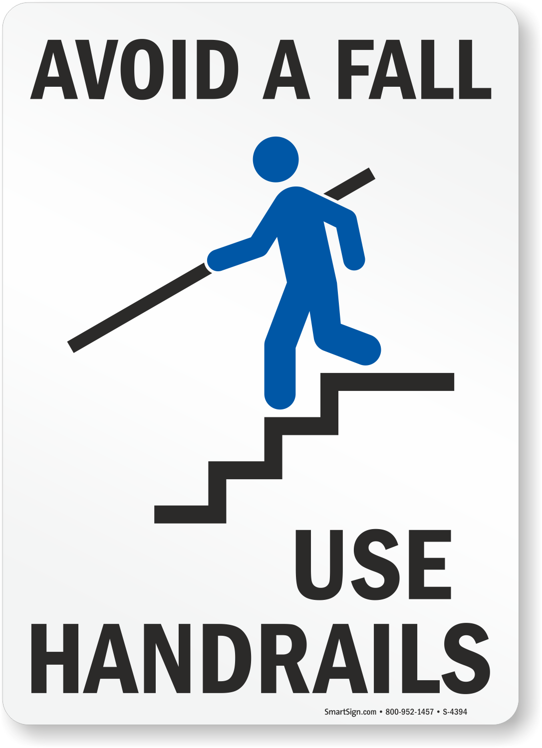 Handrail Signs Use Handrail Signs Mysafetysign Com
