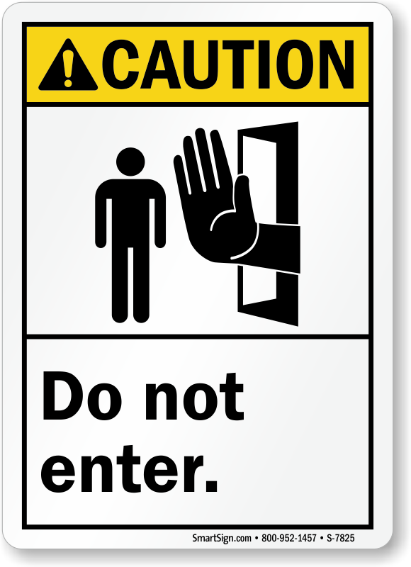 The gallery for --> Do Not Enter Funny