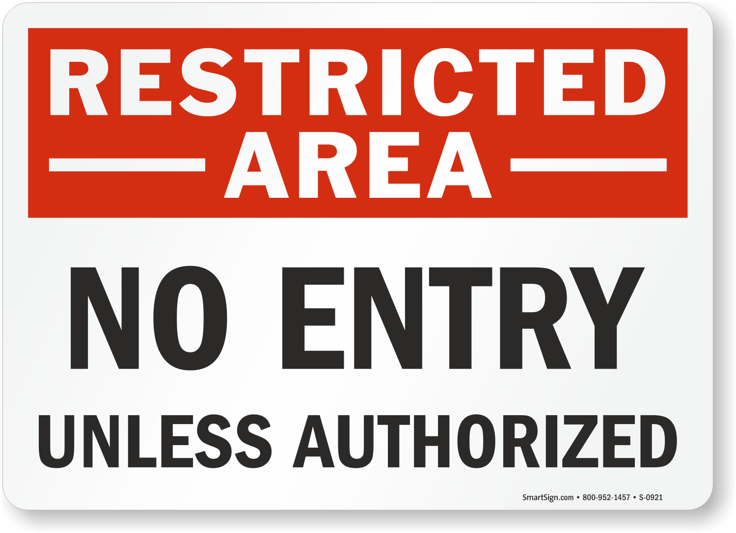 Do Not Enter Sign Authorized Entry Only Sign Sku S 0921