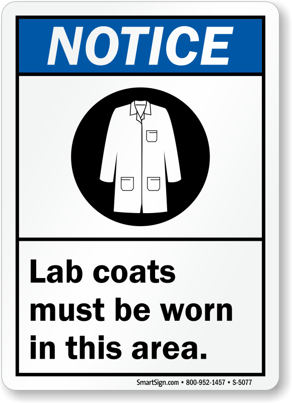 Lab Coats Must Be Worn Sign Sku S 5077 Mysafetysign Com