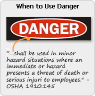 When to Use Danger