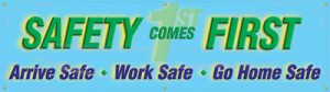 safety comes first banner