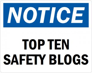 notice for top ten safety blogs