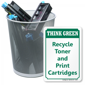 Recycle Toner and Print Cartridges Sign