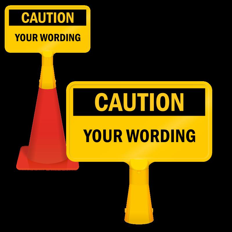 Caution Custom ConeBoss Sign