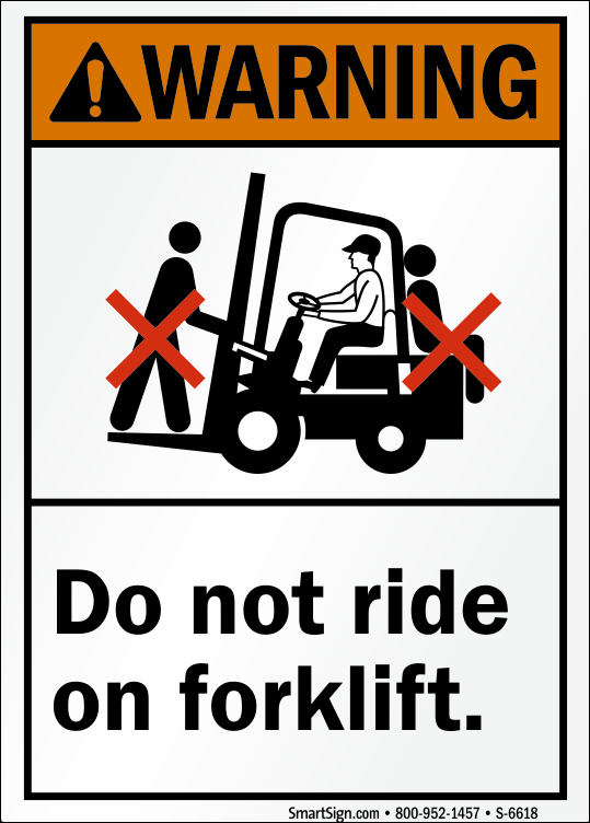 Do Not Ride on Forklift