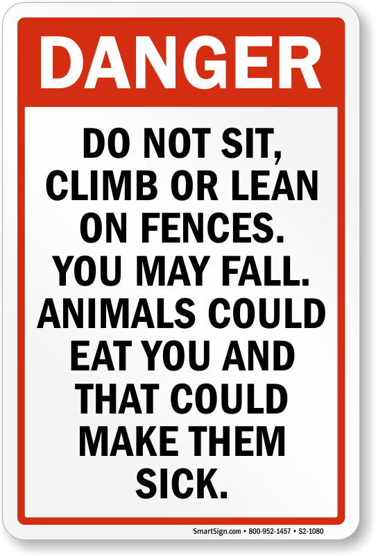 Do Not Sit Climb or Lean on Fences Sign