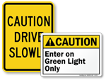 Caution Traffic Signs