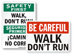Do Not Run Signs