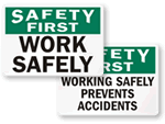 Work Safely Signs