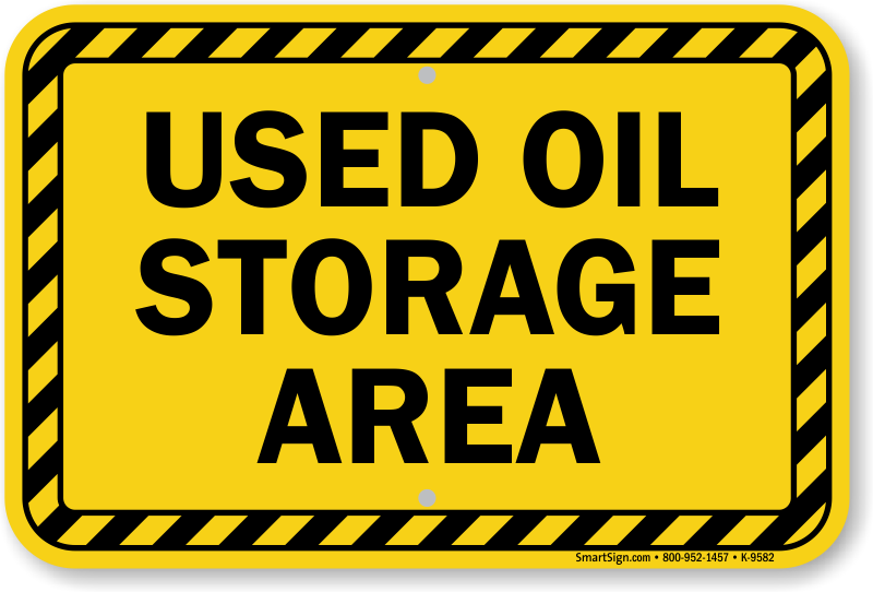 Waste Oil Signs | Used Oil Signs - MySafetySign com