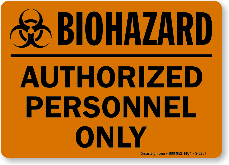 picture relating to Biohazard Sign Printable referred to as Biohazard Accredited Staff Simply Signal, SKU: S-0257