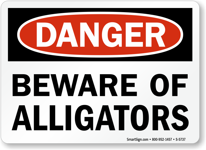beware of alligators osha danger sign sku s 5737 mysafetysign com