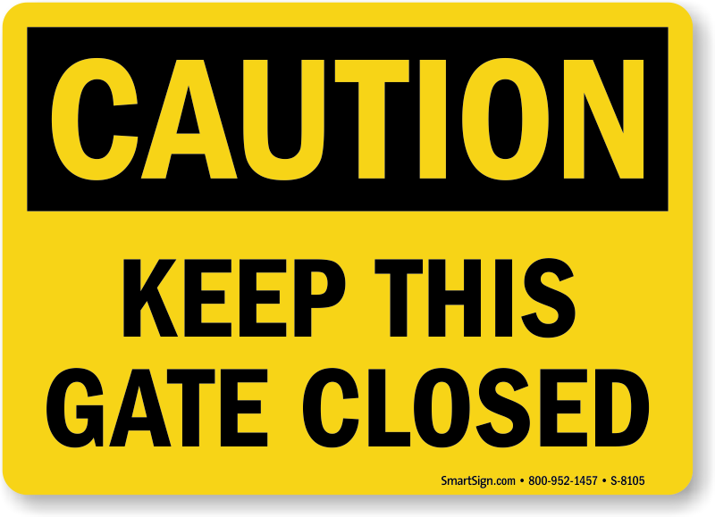 PLEASE KEEP THIS GATE SHUT COUN0060 Stickers /& Signs