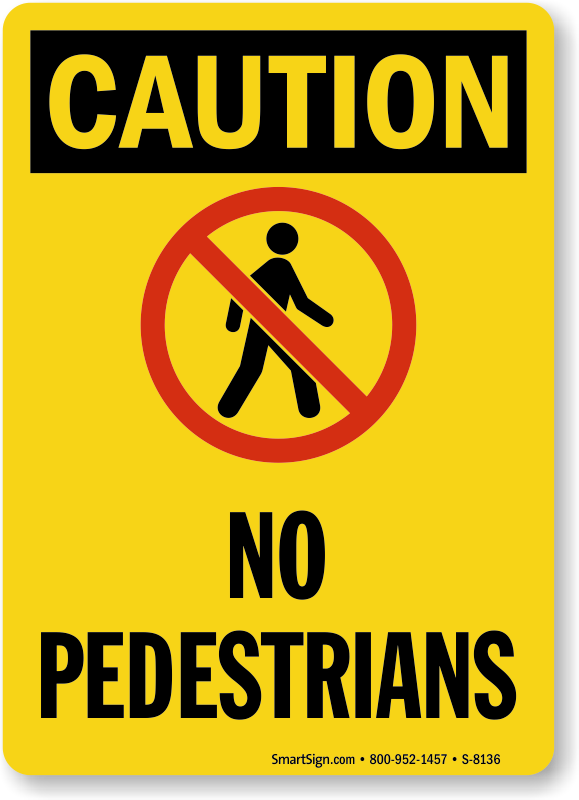Not a Pedestrian Walkway Signs - MySafetySign com