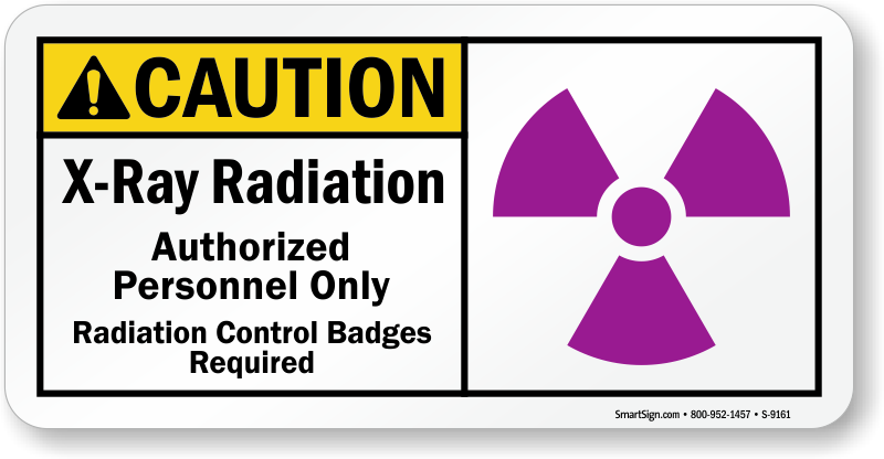 X Ray Radiation >> Caution X Ray Radiation Control Badges Required Sign Sku S