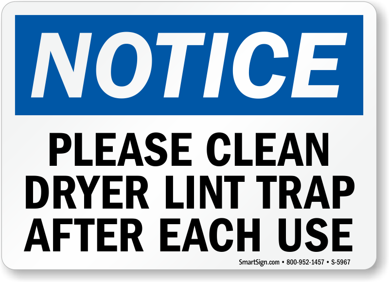 Please Clean Dryer Lint Trap After Each Use Sign Sku S 5967