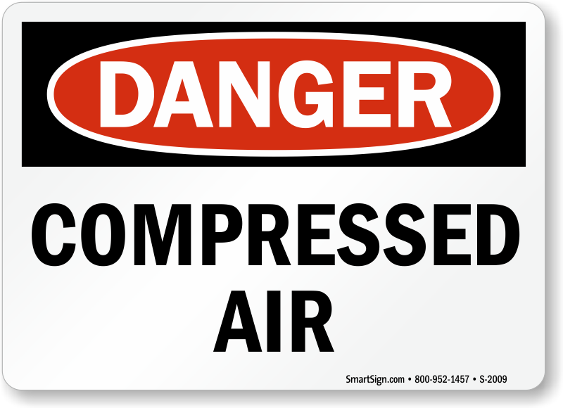 Compressed Air Gas Cylinder Danger Sign Free Shipping