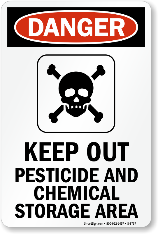 Pesticide storage signs mysafetysign osha danger sign keep out pesticide and chemical publicscrutiny Image collections
