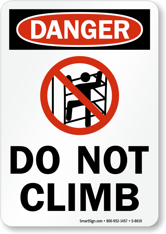 image about No Shoes Sign Printable titled No Mounting Symptoms Do Not Climb Signs and symptoms -