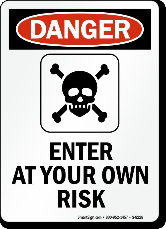 Danger Do Not Enter Si...