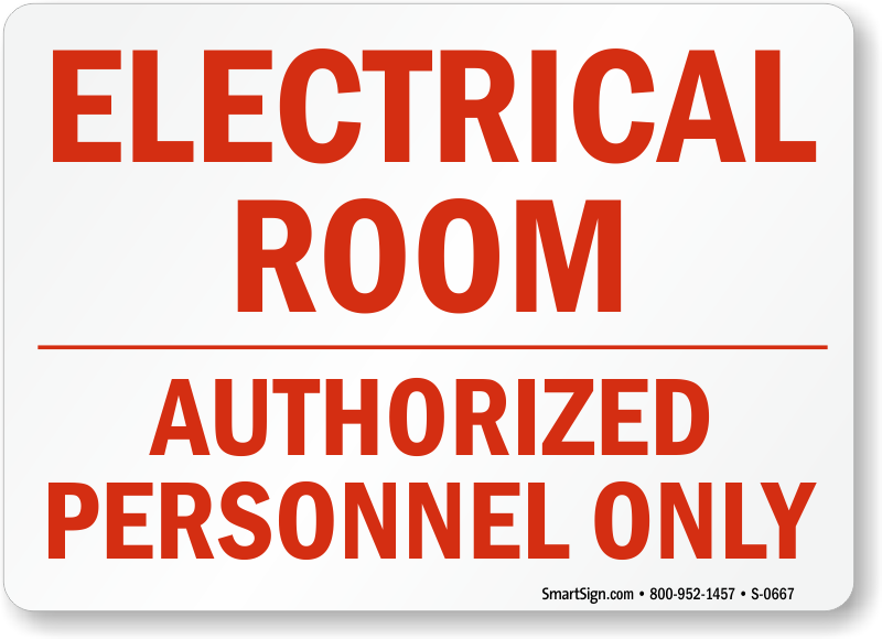 Electrical Room Authorized Personnel Sign