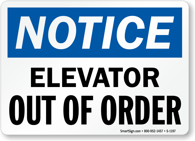 Elevator Out Of Order Signs Mysafetysign Com