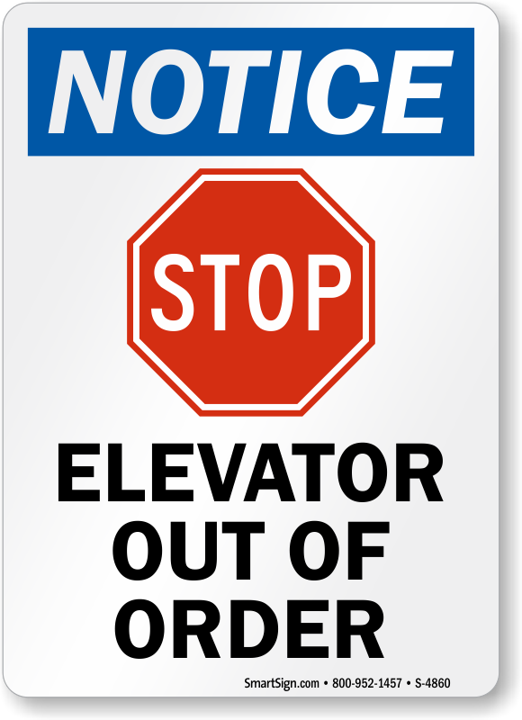photo about Out of Order Sign Template named Elevator Out Of Invest in Signal, SKU: S-4860 -
