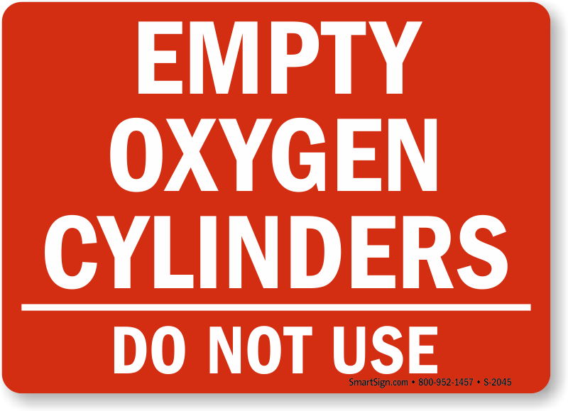 Empty Cylinders Signs | Do Not Use Cylinders Sign
