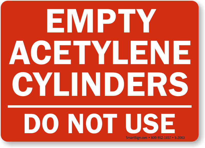 Empty Acetylene Cylinders, Do Not Use Sign, SKU: S-2063