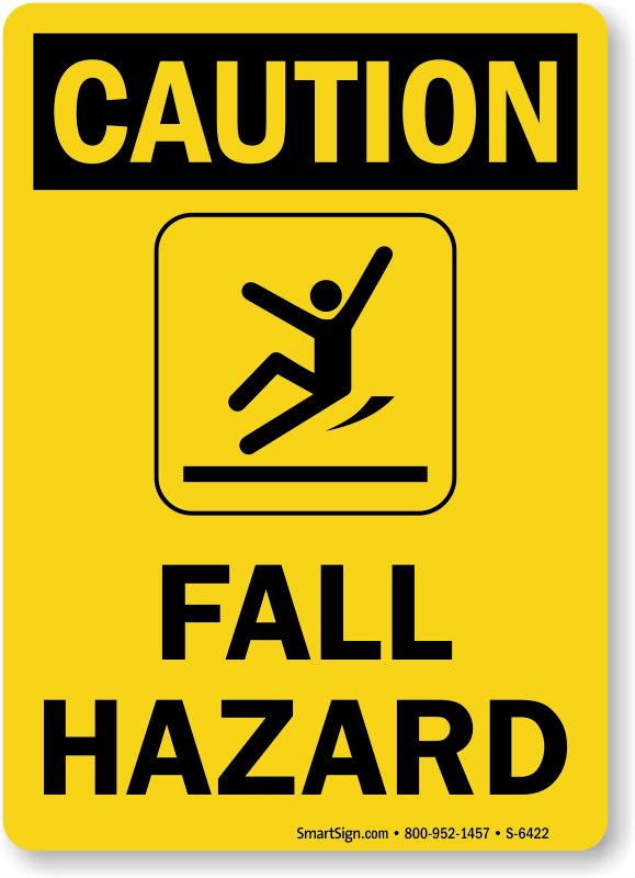 fall hazard signs free shipping on orders over 9 95