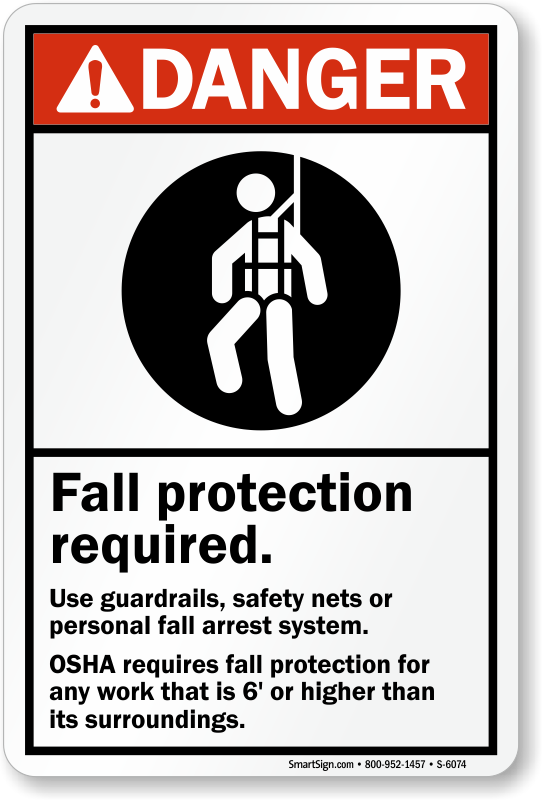 Fall Protection Required Danger Sign Use Guardrails Sku