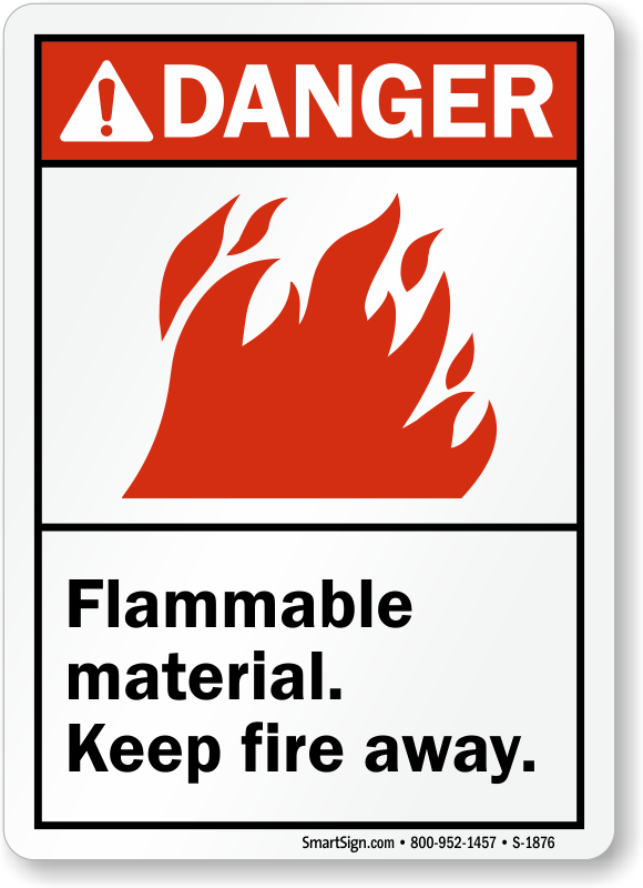Danger Sign Flammable Material Keep Fire Away /7X10 Plastic Safety Sign ANSI OSHA