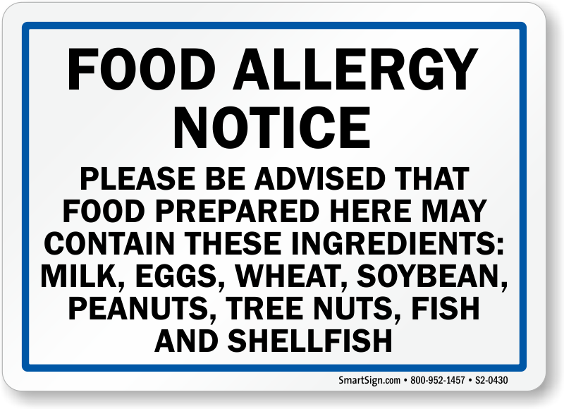 Food May Contain Milk, Egg, Wheat, Soybean, Peanuts Sign