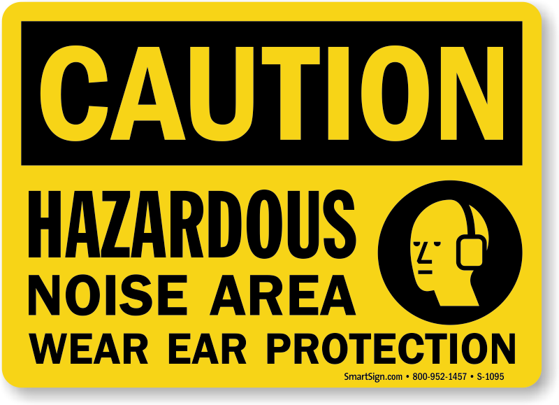 Hazardous Noise Area Wear Ear Protection Sign, SKU: S-1095