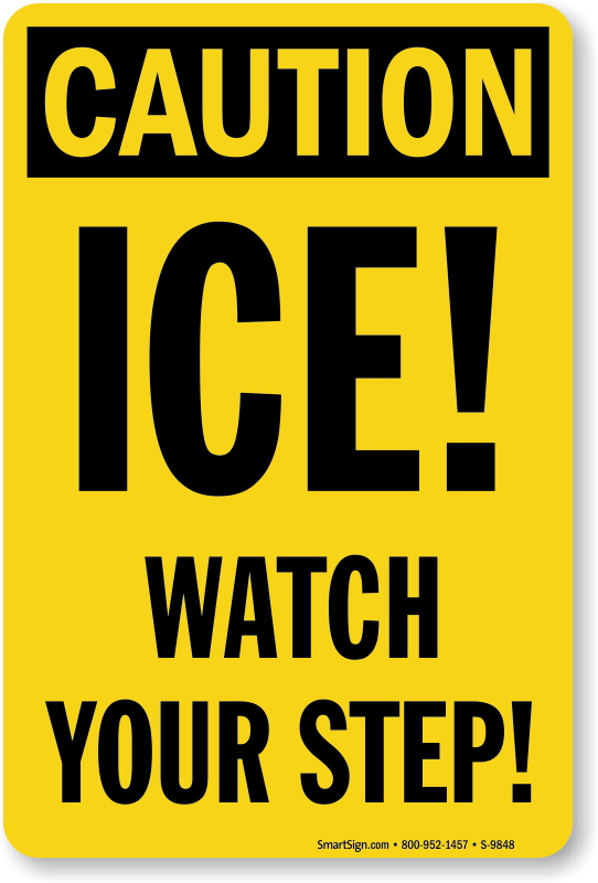 picture relating to Printable Watch Your Step Sign identify Ice Observe Your Move Indicator, SKU: S-9848 -