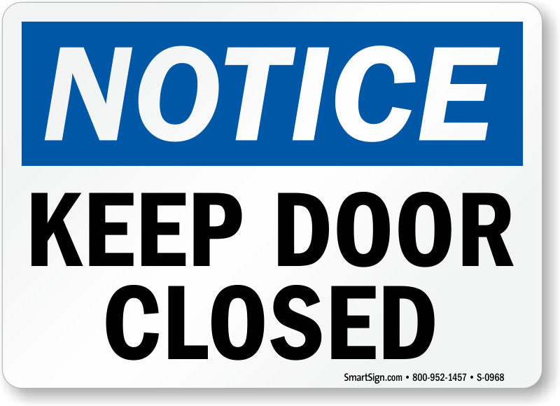 Keep Door Closed Sign Osha Notice Best Prices Assured