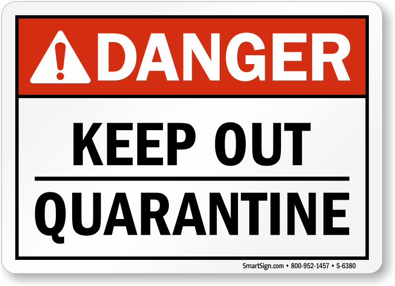 Quarantine Signs Quarantine Safety Signs