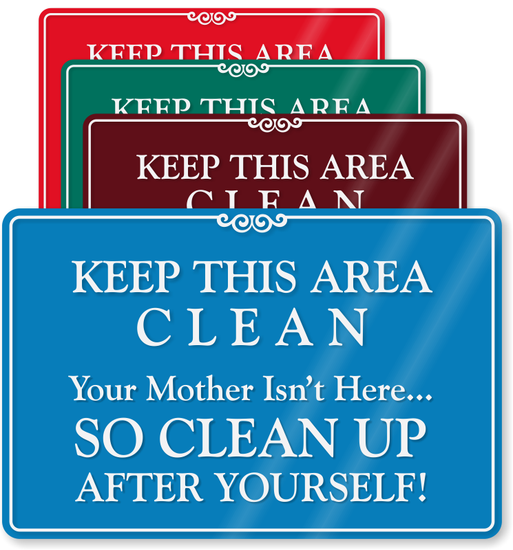 Kitchen Cleaning: Keep Kitchen Clean Signs, Kitchen Courtesy Signs & More