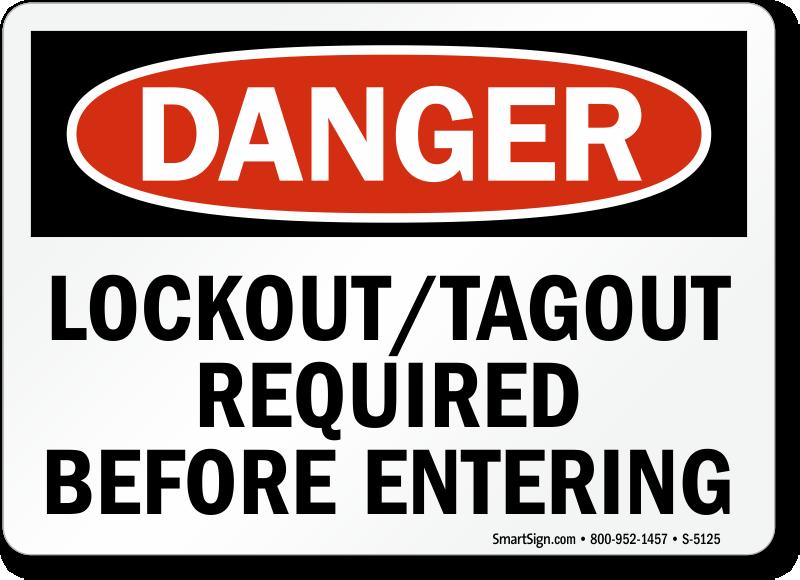lockout tagout required before entering sign danger sku s 5125. Black Bedroom Furniture Sets. Home Design Ideas