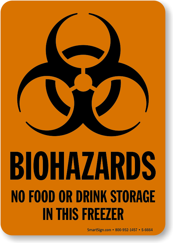 photograph relating to Biohazard Sign Printable named Biohazards No Food items Or Consume Storage Inside of This Freezer Signal