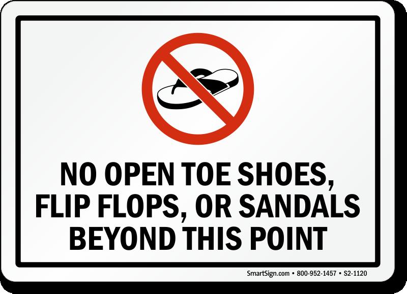 No Open Toe Shoes, Flip Flops Beyond
