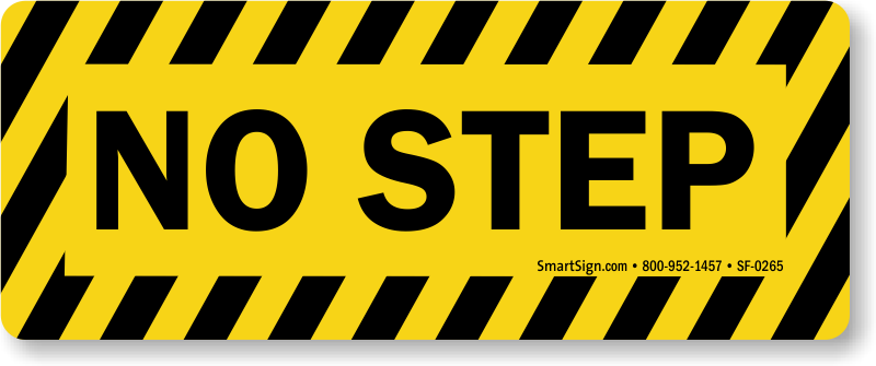 Step Up Signs Step Down Signs Not A Step Signs