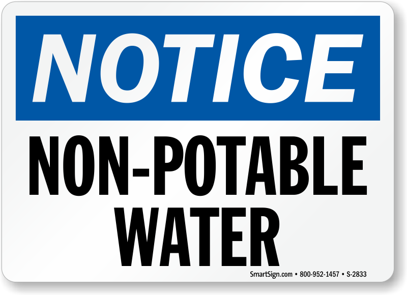 Do not drink non potable water signs for Potable water