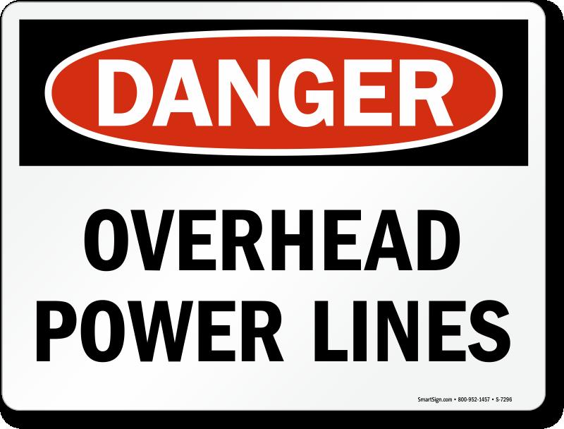 Overhead Power Lines OSHA Danger Sign