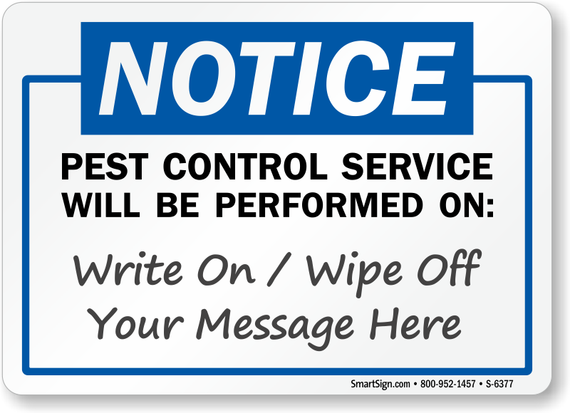 Pest Control Service Will Be Performed On Write Date