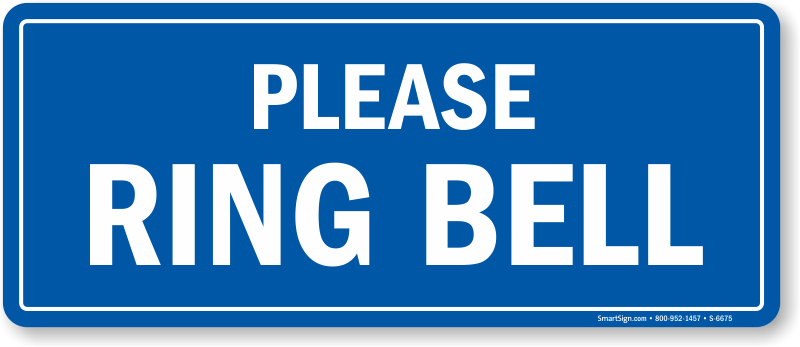 Ring Bell For Assistance Sign Uk