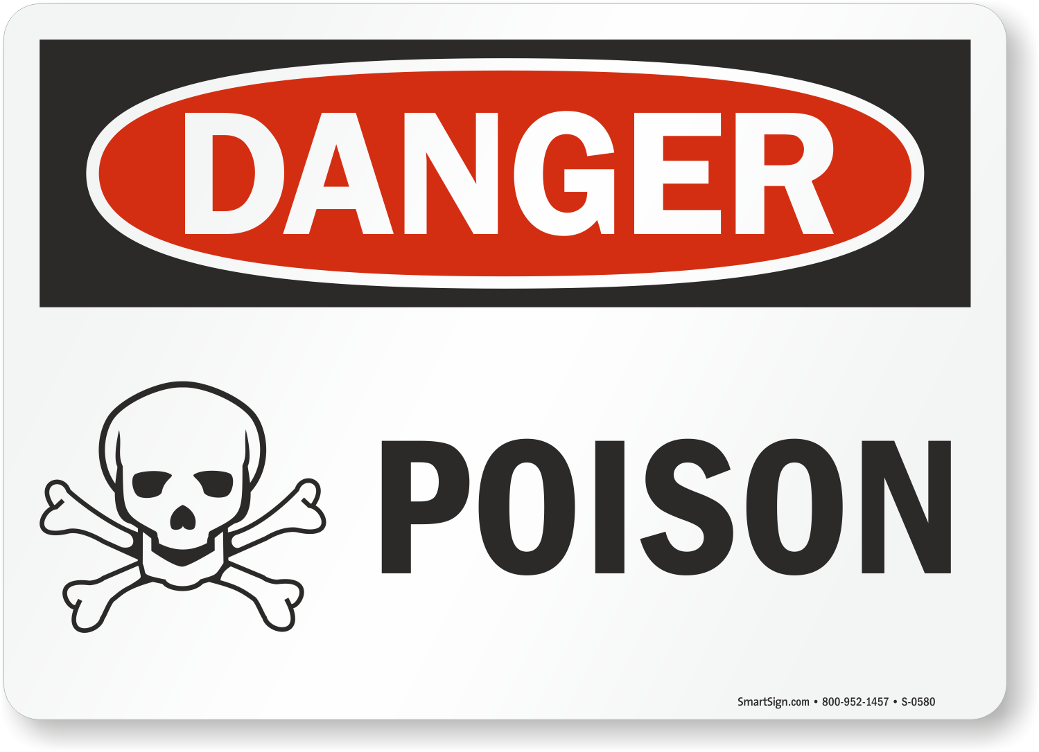 Osha Danger Poison Sign With Graphic Sku S 0580