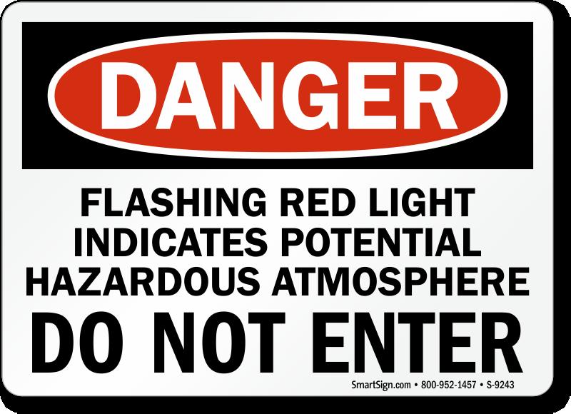 Danger Flashing Red Light Indicate Hazardous Atmosphere Sign